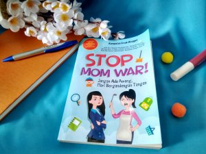 lomba menulis stop mom war